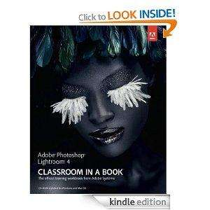 Adobe Photoshop Lightroom 4 Classroom in a Book - Kindle Ebook £0.01