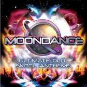 Moondance (Ultimate Old Skool Anthems) - Various Artists  (3) CDs - £1.95 delivered @ The Hut