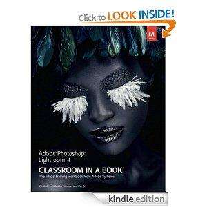 Adobe Photoshop Lightroom 4 Classroom in a Book - Kindle - 1p