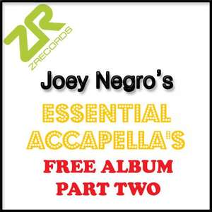 JOEY NEGRO Essential Accapellas Part 2 (Free Sample Pack)