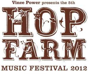 Free Hop Farm Festival Saturday 2012 Ticket (Pay £5.40 Admin Fee ) SupaJam