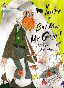 """You are a bad man, mr gum!""  £1.99 free del to store- WH Smith"