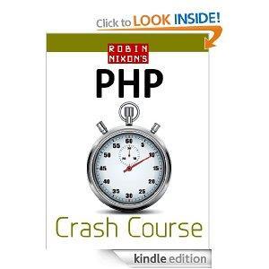 Robin Nixon's PHP/HTML/CSS/Javascript Crash Courses [Kindle] - Worth £53 (£28 digital)