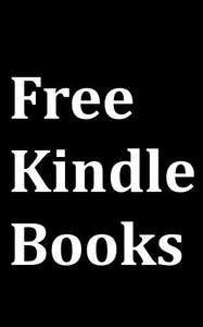 Top 75 FREE Kindle books on Amazon - FREE, with links!