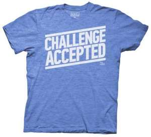 How I Met Your Mother Challenge Accepted T-Shirt £12.74 @ All posters