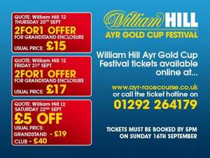 Get 2 for 1 tickets to the William Hill Ayr Gold Cup festival on thurs/ frid.. £5 off sat