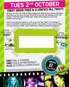 VIP student party event at Rileys (free pool and snooker, free drink on arrival and then also free 3 year membership if new to Rileys)