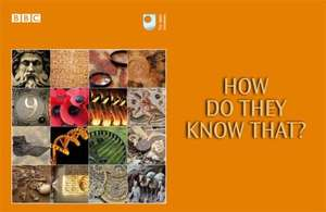 Free Booklet: How Do They Know That? is the companion booklet to Andrew Marr's History of the World. Order through BBC website
