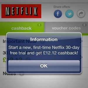 sign up for a netflix 30 day free trial + £12.12 with top cashback