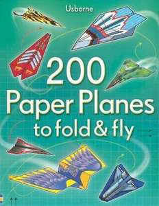Usborne 200 Paper Planes to Fold and Fly Set (400 pages inc 200 tear out pages) now £3.99 del with code PANDP265 @ The Book People (use code)