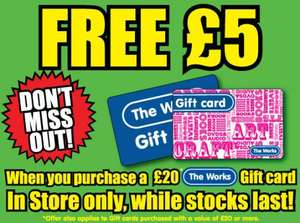 Free £5 when you buy a £20 Gift Card instore @ The Works