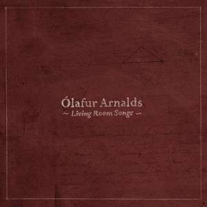 Free  MP3 Downloads - Ólafur Arnalds - Living Room Songs and Found Songs