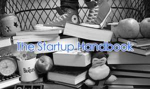 The Startup Handbook FREE @ Cult of Mac