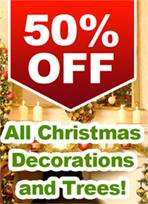 50% off of all Christmas decorations & Trees @ Garden Centre Online