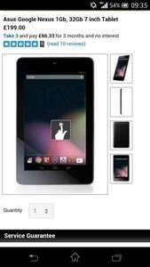 Asus Google Nexus 1Gb, 32Gb 7 inch Tablet | Very.co.uk   £169 new customer plus 3.95 p&p (£156 if topcashback works) Same deal at Isme