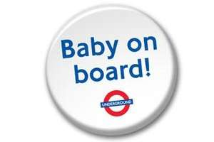 Free 'Baby On Board' Badge from TFL (Not Just Londoners)