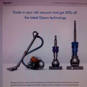 Dyson - Save 20% when you trade in any vacuum on upright and cylinder vacuums + free delivery and collection