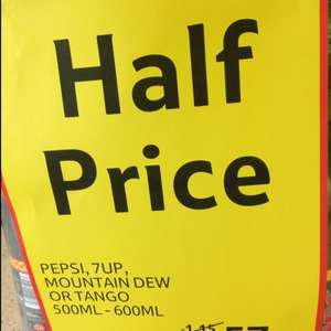Pepsi,7up,Dew and Tango all half price in Tesco store only!
