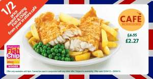 Fish and chips half price, £2.27 @ Morrisons instore cafes.