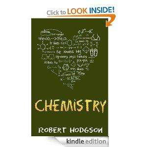 Chemistry  by Robert Hodgson a free kindle book on Amazon
