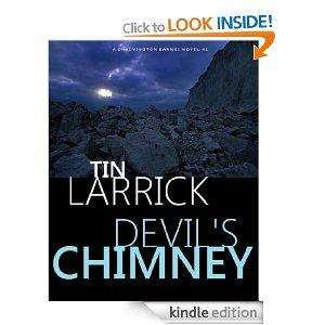 Devil's Chimney [Kindle Edition] Tin Larrick