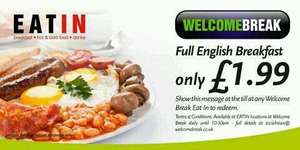Full english breakfast 1.99 welcome break