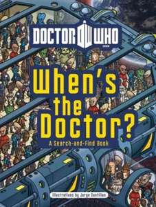 Doctor Who: When's the Doctor? (Hardback) £4.49 delivered @ The Book People