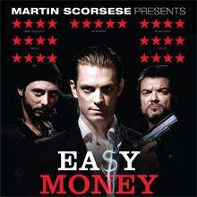 Free Screening - Easy Money - 11th July  6.30 - Times  plus members only