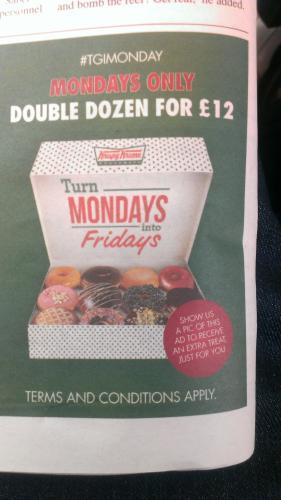 Krispy kremes - £12 for the double dozen.