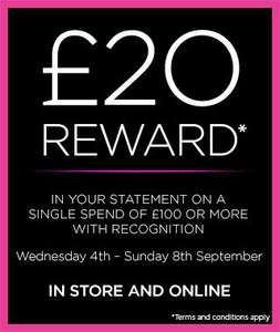 House of Fraser  - £20 Reward  with spend of £100 or more in one transaction or in statement.