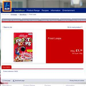Fruit loops cereal 350g £1.39 Aldi