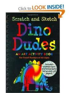 Dino Dudes Scratch and Sketch: An Art Activity Book for Fossil Hunters of All Ages £6.99 del @ Amazon