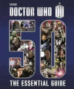 Doctor Who: The Essential Guide to Fifty Years of Doctor Who (Hardback) [Preorder] only £3.99 delivered @ The Book People