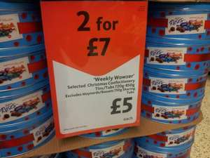 Tins of Quality street, Roses, Heroes and Celebrations £5 each or 2 for £7. (£3.50 each tin) Morrisons