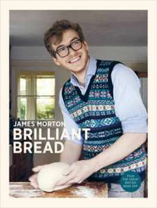 James Morton - Brilliant Bread for £6.99 (with free P&P code) @ The Book People