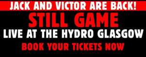 More Dates added for Still Game return @ SSE Hydro Glasgow - £45