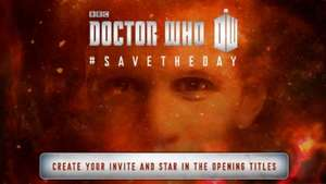 put your name and photo in the DR WHO titles and save!!!!!!!!