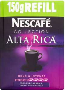 150g Nescafe Alta Rica Coffee (100% Arabica) Refill Pouch £2.66 @ Ocado or 3 for £8 @ Tesco