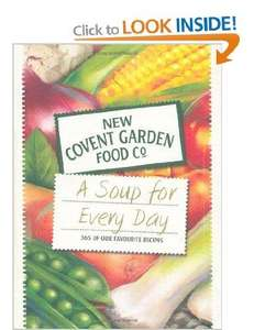 A Soup for Every Day: 365 of Our Favourite Recipes (New Covent Garden Soup Company) £4.00 delivered @ Amazon