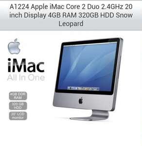 A1224 Apple iMac Core 2 Duo 2.4GHz 20 inch Display 4GB RAM 320GB HDD £399 @ Tier1online (Refurb)