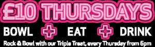 BOWL + EAT + DRINK for £10 pp on THURSDAYS @ TENPIN