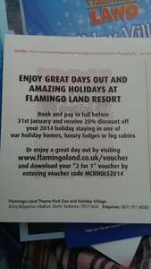 UPDATED:  Flamingo land 2 for 1 ..... 20% off a stay