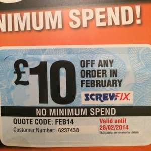 £10 off any purchase at screwfix. No minimum spend (inside catalogue)