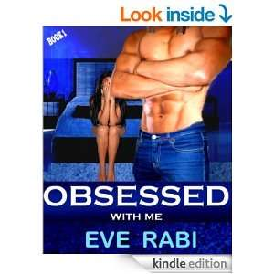 Eve Rabi - Obsessed With Me [Kindle Edition] - Download Free @ Amazon