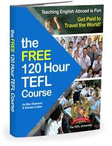 Free 120 hour TEFL (teaching English as a foreign language) course @ thetefluniversity