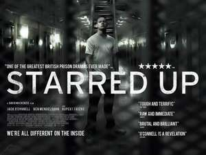 Starred Up - E4 Slackers Club (Picturehouse). Thurs 20th
