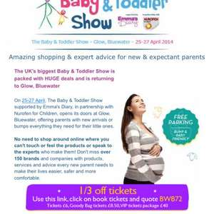1/3 off tickets for the baby an toddler show @ bluewater on babyandtoddlershow.co.uk. Tickets from £6