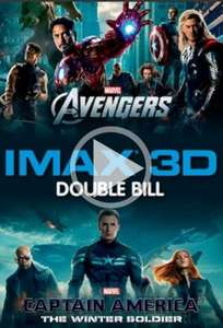 IMAX 3D - Avengers Assemble - Captain America The Winter Soldier - Double Bill £15 @ Cineworld