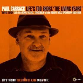 Life's too Short by Paul Carrack, free MP3 download