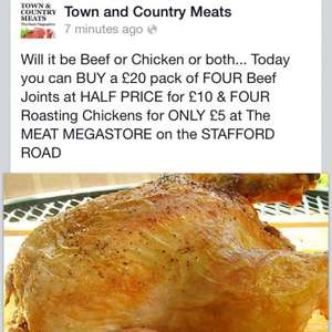 Half price chicken and beef - 4 beef joints £10 and 4 chickens £5 at town and country meats Wolverhampton